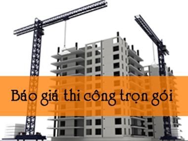 Báo giá dịch vụ thi công xây dựng